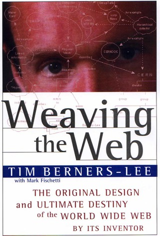 http://www.w3.org/People/Berners-Lee/Weaving/Overview.html